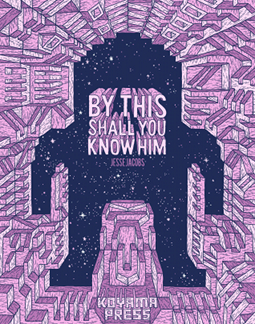 By This You Shall Know Him, by Jesse Jacobs